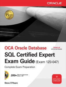 Steve OHearn - OCA Oracle Database SQL Certified Expert Exam Guide Book